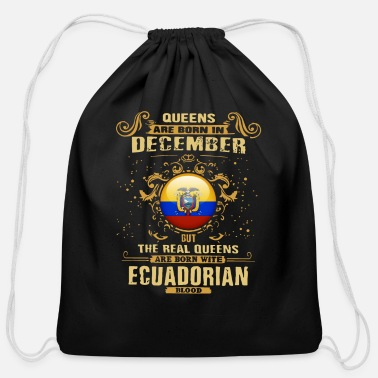 Real Queens Are queen are born in december but the real queen are - Cotton Drawstring Bag