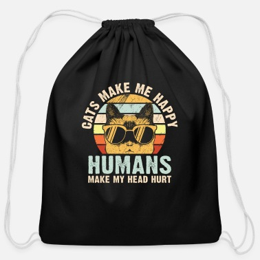 Head Cats make me happy humans make my head hurt - Cotton Drawstring Bag