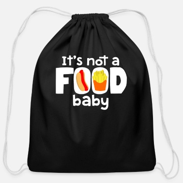 It's Not a Food Baby - Cotton Drawstring Bag