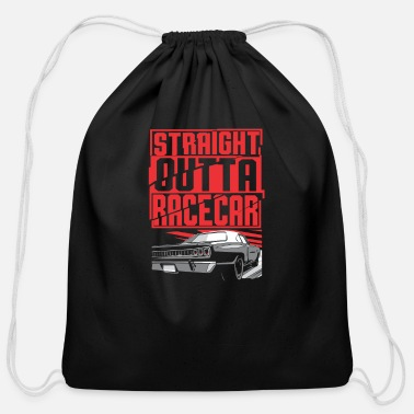 Guys Straight Outta Racecar - Cotton Drawstring Bag