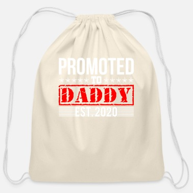 Love Promoted To Daddy 2020 I'm Going To Be A Dad To Be - Cotton Drawstring Bag