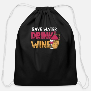 Corkscrew save water drink wine - Cotton Drawstring Bag