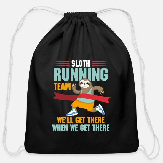 Team Bags & Backpacks - Sloth Running Team We'll get there when we get - Cotton Drawstring Bag black