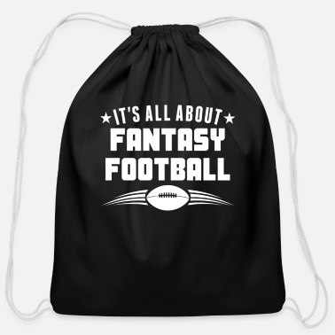 Fantasy It's All About Fantasy Football Funny - Cotton Drawstring Bag