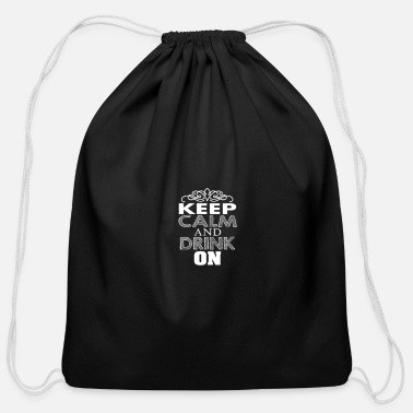Cool keep clam and drink on - Cotton Drawstring Bag