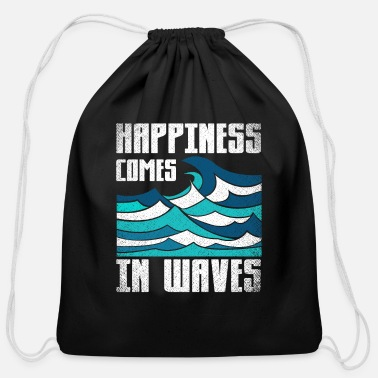 Happiness Happiness Comes In Waves Cool Vintage Surfer Surf - Cotton Drawstring Bag