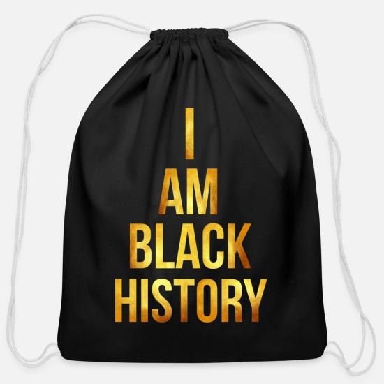 History Bags & Backpacks - I Am Black History Black History Month - Cotton Drawstring Bag black