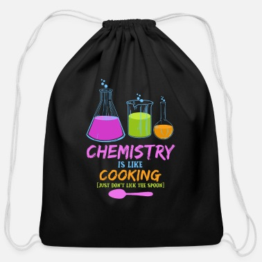 Funny Chemistry Is Like Cooking - Chemie Nerd Geek Gift - Cotton Drawstring Bag