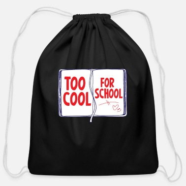 First Day Of School T-shirt too cool for the school - Cotton Drawstring Bag