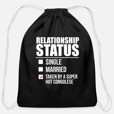 Congolese Girlfriend Relationship status taken by super hot Congolese - Cotton Drawstring Bag