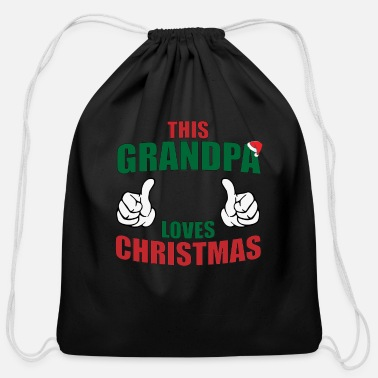 This Grandpa Loves Christmas - Cotton Drawstring Bag