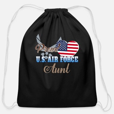 Proud Proud U.S. Air Force Aunt - Cotton Drawstring Bag