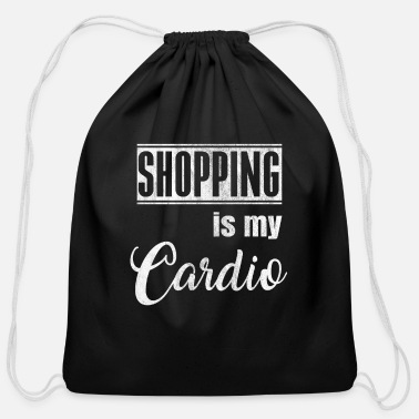 Cardio Shopping is my Cardio Gift - Cotton Drawstring Bag