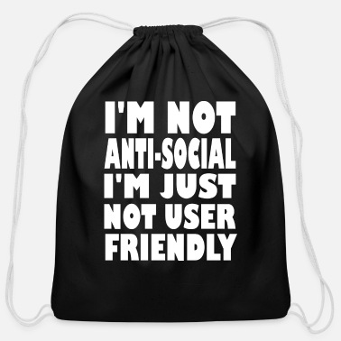 Anti-pc im not anti social - Cotton Drawstring Bag