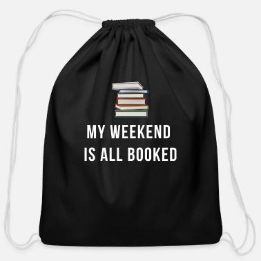School My Weekend Is All Booked For Book Lovers - Cotton Drawstring Bag