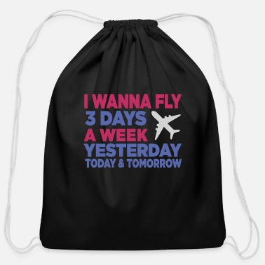 Airplane i wanna fly airplane - Cotton Drawstring Bag