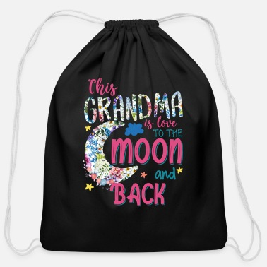 Moon This Grandma Is Love To The Moon and Back - Cotton Drawstring Bag