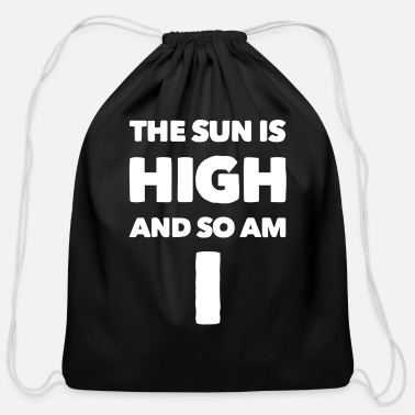 Highheels The Sun is High And So Am I 3 - Cotton Drawstring Bag
