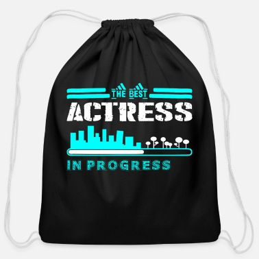 Actress The Best Actress In Progress - Cotton Drawstring Bag