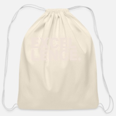 Excellent Excellency - Cotton Drawstring Bag