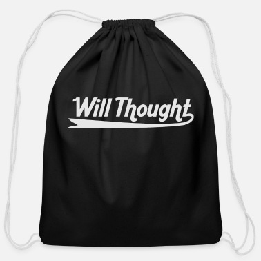 Thoughts Will Thought - Cotton Drawstring Bag