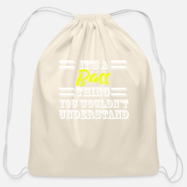 What Its A Bass Thing Last Name Surname Pride - Cotton Drawstring Bag