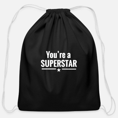 You're a superstar - Cotton Drawstring Bag