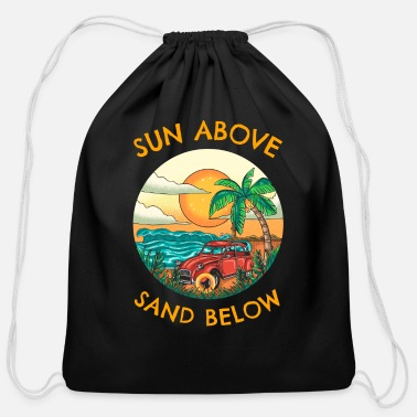 Life BEACH LIFE SUN ABOVE SAND BELOW - Cotton Drawstring Bag