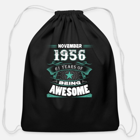 2017 Bags & Backpacks - November 1956 - 61 years of being awesome - Cotton Drawstring Bag black