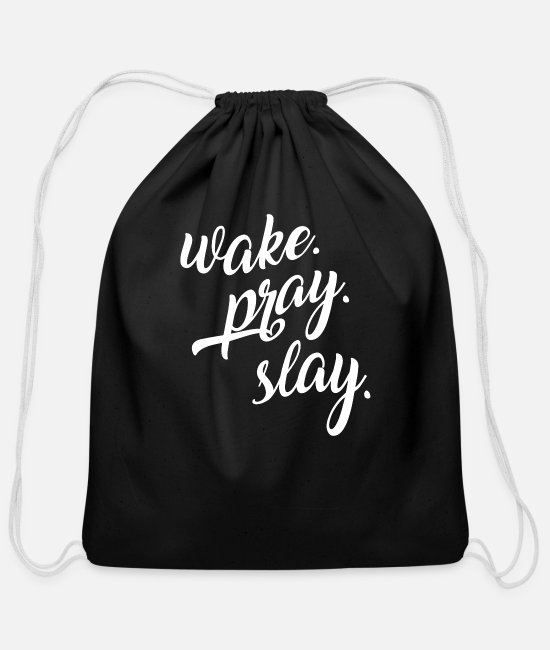 Geek Bags & Backpacks - Wake Pray Slay - Cotton Drawstring Bag black