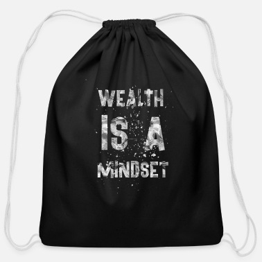 Wealth Wealth is a mindset - Cotton Drawstring Bag