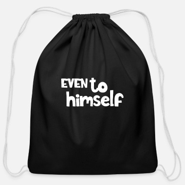 Evening Even to himself - Cotton Drawstring Bag