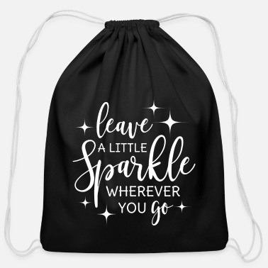 Glitter Leave a little sparkle wherever you go saying - Cotton Drawstring Bag