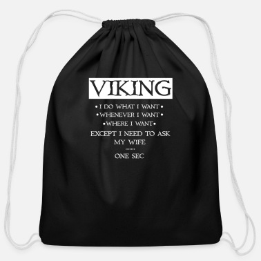 Axe Viking I do whatever i want - Cotton Drawstring Bag