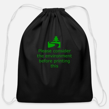Off Consider Environment Before Print - Cotton Drawstring Bag
