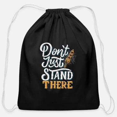 Standing stand there - Cotton Drawstring Bag