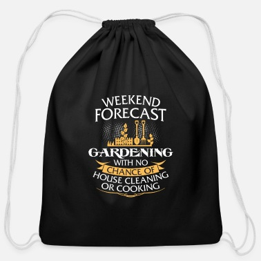 Weekend Weekend Forecast Gardening Funny Womens Design - Cotton Drawstring Bag