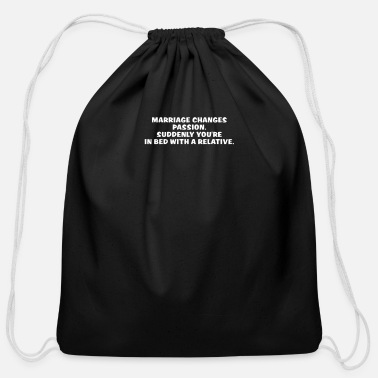 Bed Marriage Changes Passion Suddenly Yur In Bed With - Cotton Drawstring Bag