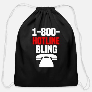 Hotline Hotline Bling - Cotton Drawstring Bag
