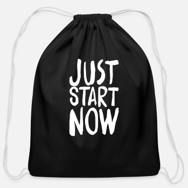 Start JUST START NOW - Cotton Drawstring Bag