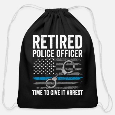 Retired Police Police Retirement Shirt Retired Police Officer - Cotton Drawstring Bag