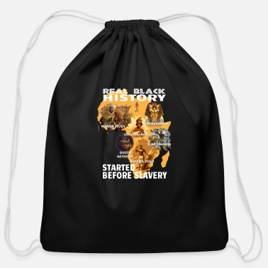 Start Real Black History Started Before Slavery T Shirt - Cotton Drawstring Bag