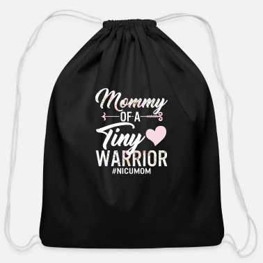 Cards Mommy Of A Tiny Warrior NICU Mom Mother of NICU - Cotton Drawstring Bag