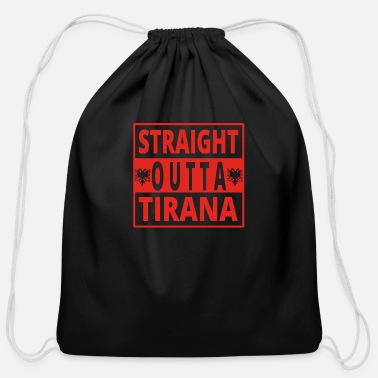 Tirana straight outta Tirana Albanien - Cotton Drawstring Bag