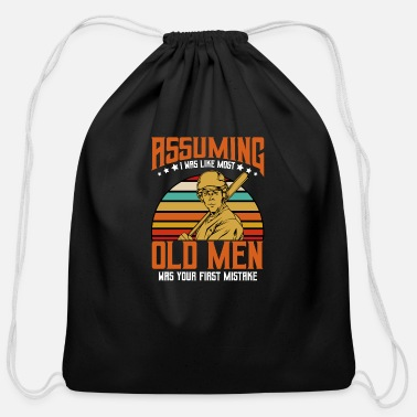 Offensive Assuming I Was Like Most Old Men | Baseball Quotes - Cotton Drawstring Bag