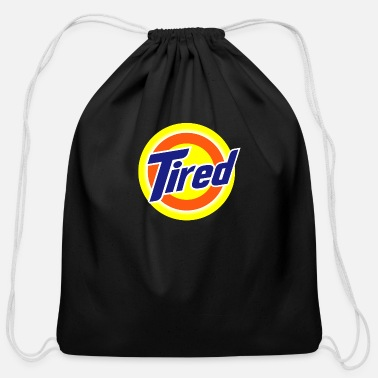 Tired Tired - Cotton Drawstring Bag