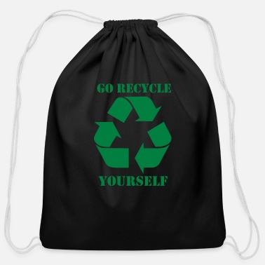 Yourself Go Recycle Yourself - Cotton Drawstring Bag