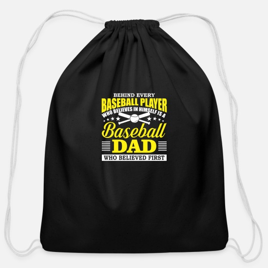 Baseball Bags & Backpacks - Baseball Dad Believes In Baseball Player - Cotton Drawstring Bag black