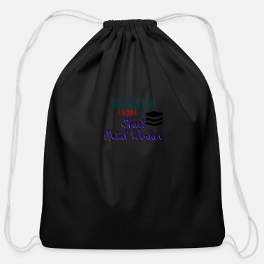 Sheet Metal Worker Sheet Metal Worker - Cotton Drawstring Bag