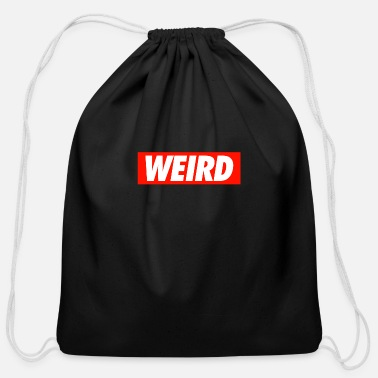 Weird WEIRD - Cotton Drawstring Bag